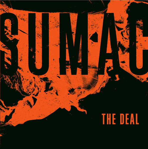 Sumac - The Deal - New Vinyl 2016 Sige 4th Press on Black Vinyl 2-LP, Embossed / Tip-On cover - Sludge / Post-Metal / Doom (Super Group! Aaron Turner (Isis, Mammifer), Nick Yacyshyn (Baptists), and Brian Cook (Russian Circles, Botch, ETC)