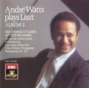 André Watts Plays Liszt ‎– Six Grand Etudes D'apres Paganini - Au Lac De Wallenstadt - Il Penseroso - Les Jeux D'eau A La Villa D'este - Hungarian Rhapsody No. 13 - New Vinyl Record 1986 (Original Press) German Import Stereo - Classical