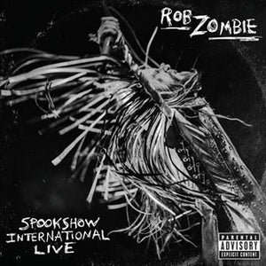 Rob Zombie - Spookshow International Live - New Vinyl 2015 Universal Limited Edition 2-LP Picture Disc - Metal / Hardrock / Industrial