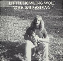 Little Howlin' Wolf - The Guardian - New Vinyl Record 2016 Family Vineyard Limited Edition Reissue - Free-Jazz / Avant Garde / Blues (FU: Chicago)