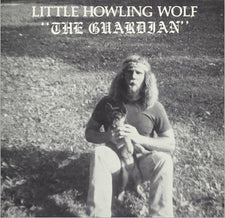 Little Howlin' Wolf - The Guardian - New Vinyl 2016 Family Vineyard Limited Edition Reissue - Free-Jazz / Avant Garde / Blues (FU: Chicago)