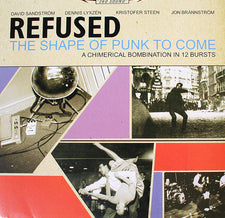 Refused - The Shape of Punk to Come - New Vinyl 2010 Deluxe 2-LP Gatefold w/ CD Copy, Poster, + 'REFUSED ARE FUCKING DEAD' DVD - Hardcore / Post-Hardcore / Influential as fuck.