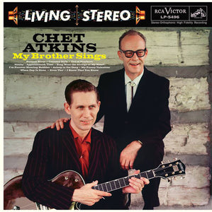 Chet Atkins - My Brother Sings - New Vinyl Record 2015 RSD Pressing - Limted to 2000 Copies