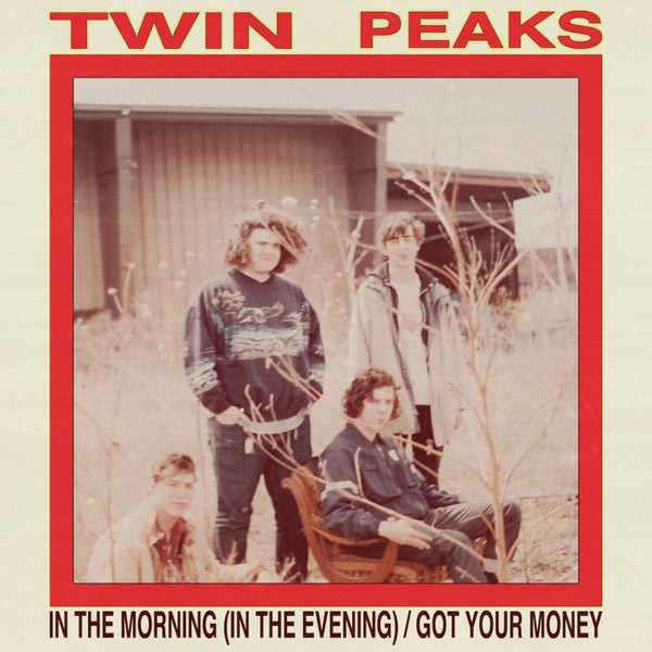 "Twin Peaks - In the Morning (in the evening) - New 7"" Vinyl 2015 RSD Pressing - Chicago IL Garage / Indie - Unreleased Tracks"