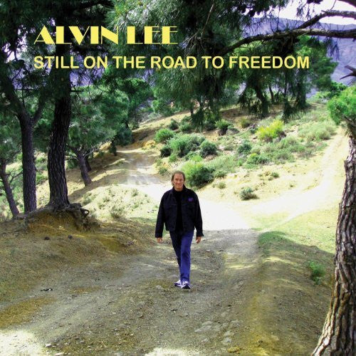 Alvin Lee - Still On The Road To Freedom - New Vinyl 2015 RSD Press - First time on vinyl, bonus tracks not on CD, limited to 750