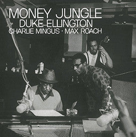 Duke Ellington / Charles Mingus / Max Roach - Money Jungle - New Vinyl 2015 DOL Europe Pressing on 180gram Vinyl - Jazz