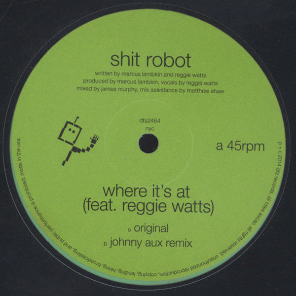 "Shit Robot - Where It's At (feat. Reggie Watts) - New Vinyl 2015 DFA Limited Edition Green Vinyl 12"" Single - Electronic / Electro / Disco"