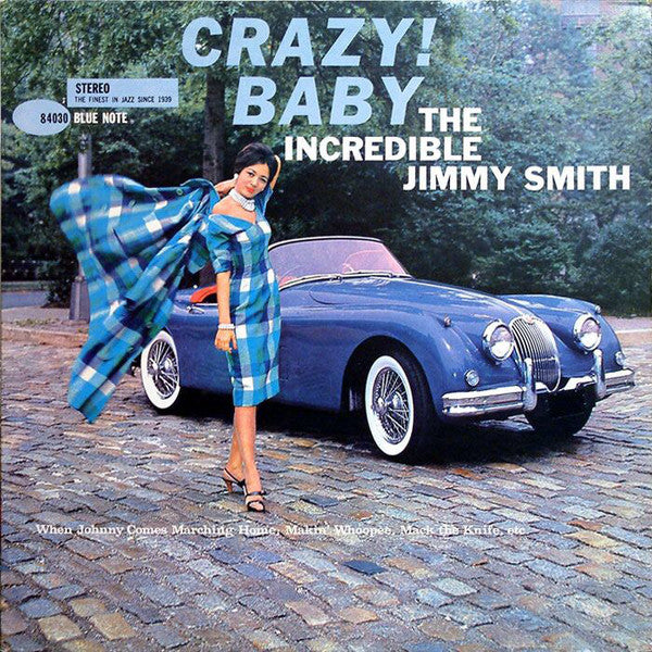 The Incredible Jimmy Smith ‎– Crazy! Baby (1960) - VG+ Lp Record 1962 Blue Note USA Stereo NYC Label - Jazz / Hard Bop