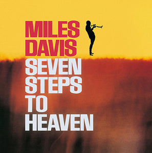 Miles Davis - Seven Steps To Heaven (1963) - New Lp Record 2015 DOL Europe Import 180 Gram Vinyl - Jazz / Hard Bop