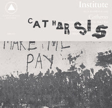 Institute - Catharsis - New Vinyl 2015 Sacred Bones w/ Download - Post-Punk