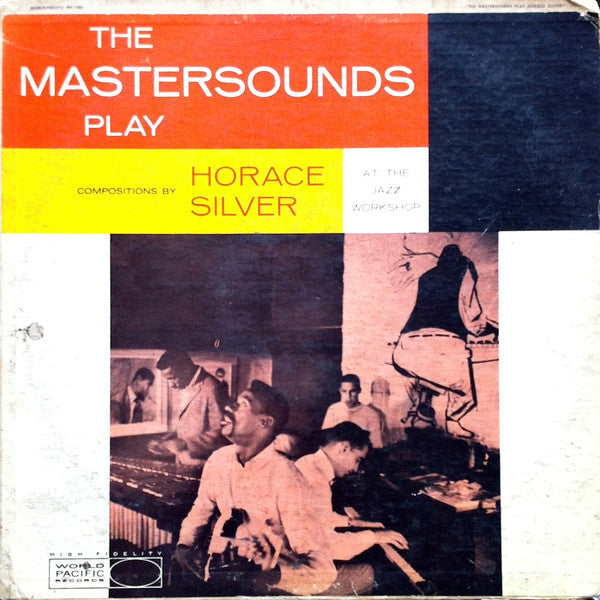 The Mastersounds - Play Horace Silver VG - 1960 World Pacific Mono USA - Jazz