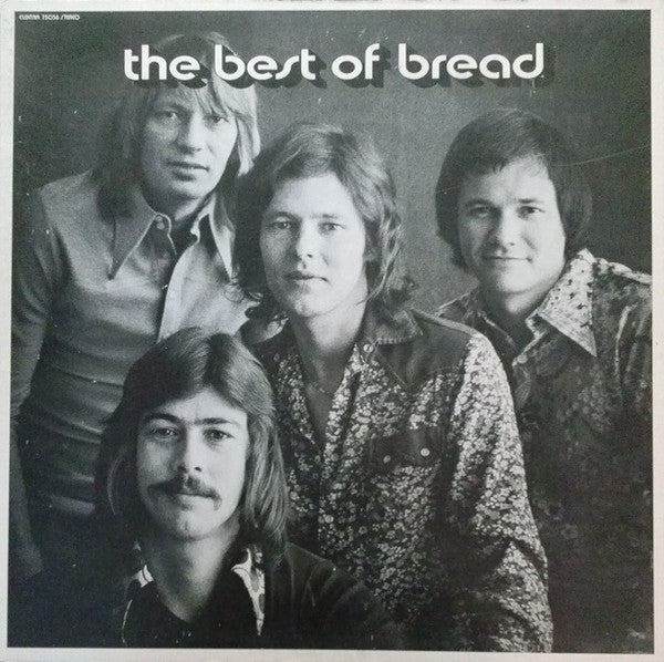 Bread ‎– The Best Of Bread - VG+ 1973 Stereo Original Press USA - Rock