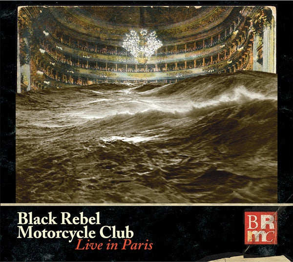 Black Rebel Motorcycle Club - Live in Paris - New Vinyl Record 2015 Abstract Dragon Limited Edition Triple-Gatefold 3-LP 180gram Pressing - Garage / Blues / Noise Rock