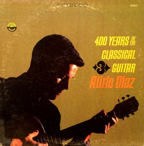 Alirio Diaz - 400 Yearsof The Classical Guitar - M- 1966