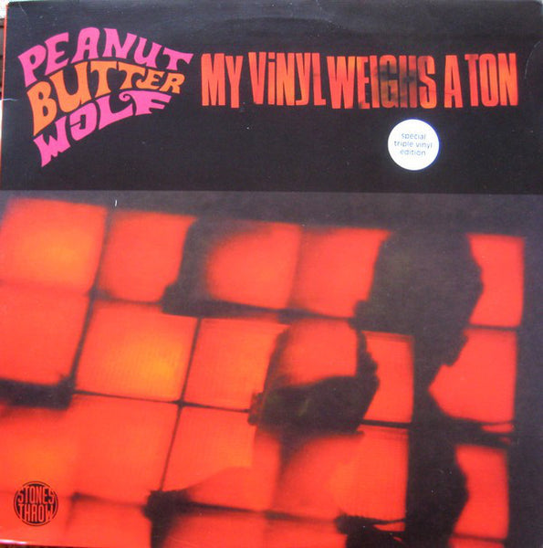 Peanut Butter Wolf - My Vinyl Weighs a Ton - New Vinyl Record 2001 Stones Throw USA 2-LP - HipHop / Rap