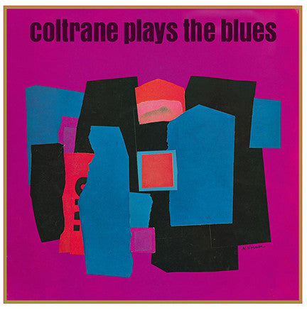 John Coltrane - Plays The Blues - New Vinyl - 180 Gram 2015 DOL Import - Jazz / Blues