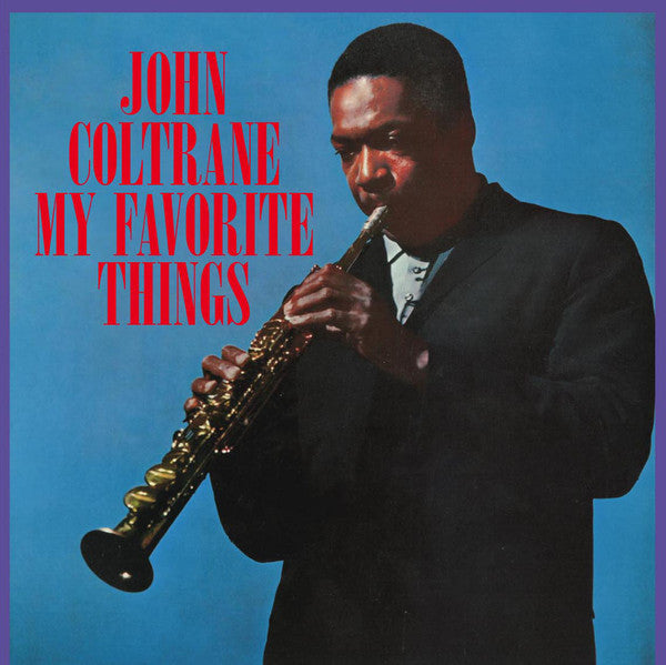 John Coltrane - My Favorite Things - New Vinyl Record - 180 Gram DOL 2015 Import - Jazz