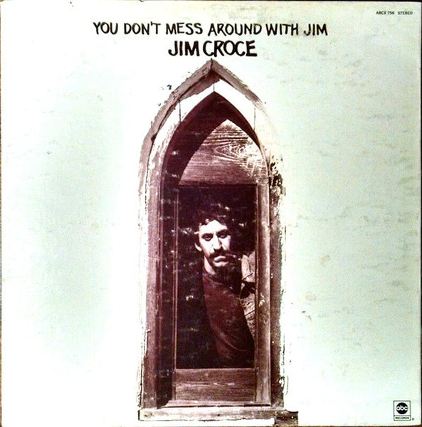 Jim Croce - You Don't Mess Around With Jim - VG+ Stereo 1972 Original Press USA - Rock