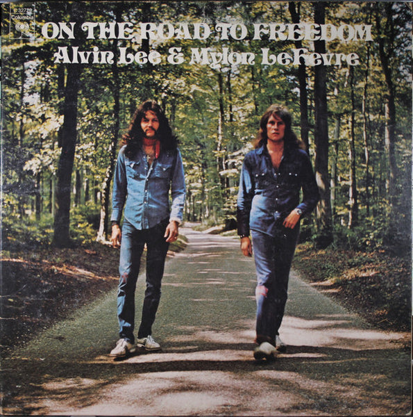 Alvin Lee & Mylon Le Fevre ‎– On The Road To Freedom - VG+ 1973 Stereo Original Press USA - Classic Rock