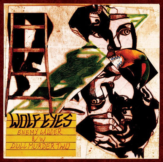 "Wolf Eyes - Enemy Ladder b/w Dull Murder Two - New Vinyl 2015 Third Man USA 7"" Single - Noise/Post-Industrial"