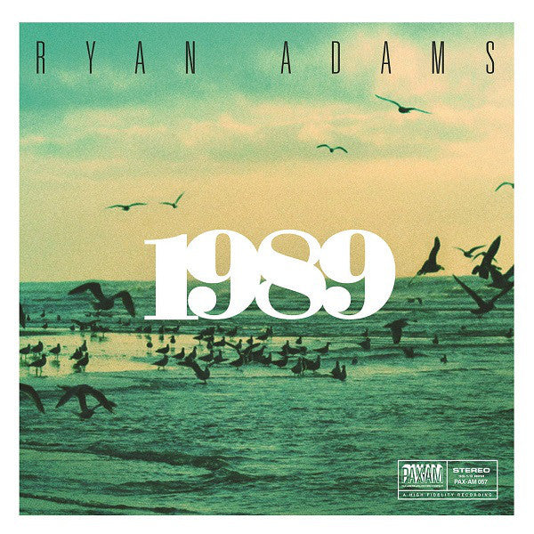 Ryan Adams - 1989 - New 2 LP Record 2015 USA Vinyl - Alt-Country / Rock - Adams' interpretation of the Taylor Swift hit!