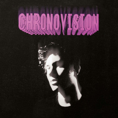 Oberhofer - Chronovision - New Vinyl Record 2015 Glassnote Gatefold Pressing - Indie / Dance-rock / New Wave (aka vaguely 'the cure' sounding)