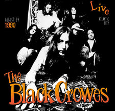 The Black Crowes - Live in Atlantic City 1990 - New Vinyl 2015 DOL E.U. 180gram Pressing - Blues / Rock