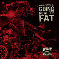 Various / Fat Wreck Chords - Fat Music Vol. 8 : Going Nowhere FAT - New Vinyl Record 2015 Fat Wreck Chords 25th Anniversary Comp on Colored Vinyl, w/ Download! - Punk / Rock