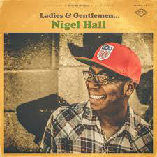 Nigel Hall - Ladies & Gentlemen... -  New Vinyl 2015 Feel Music Group Debut LP - Throwback R&B / Soul / Funk