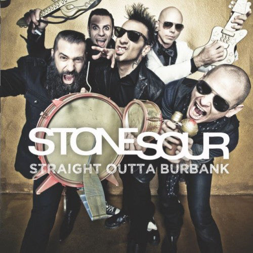 Stone Sour - Straight Outta Burbank - New Vinyl Record 2015 Record Store Day Black Friday Limited Edition (5000) EP of Cover SongsHard Rock / Alt-Metal