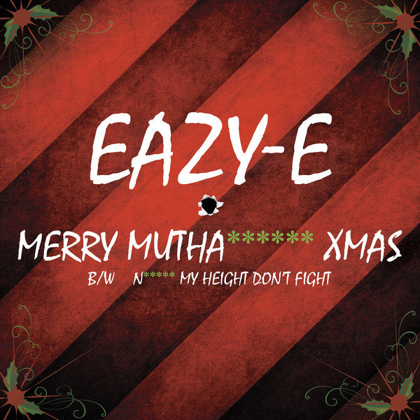 "Eazy-E  - Merry Muthafuckin X-Mas - New 7"" Vinyl 2015 Record Store Day Black Friday Limited Edition Red Vinyl - Rap / Hip Hop"