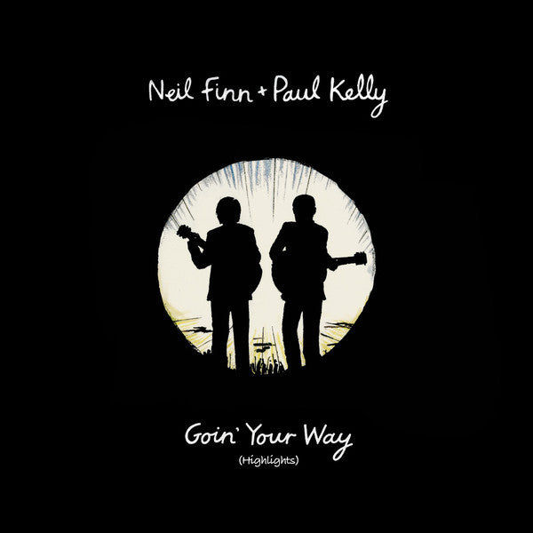 Neil Finn + Paul Kelly - Goin' Your Way (Highlights) - New Vinyl 2015 Record Store Day Black Friday Exclusive on Translucent Yellow Vinyl, Limited to 1500 - Rock / New Wave