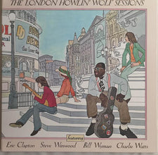 Howlin' Wolf - The London Sessions (1972) - New Vinyl 2015 Record Store Day Black Friday Deluxe Gatefold 180gram w/ Individual Foil Number, Limited to 3,500 - Chicago Blues / Blues Rock