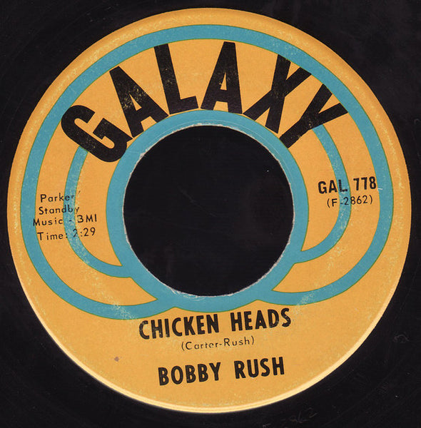 "Bobby Rush - Mary Jane / Chicken Heads VG- 7"" Single 45RPM 1971 Galaxy - Funk"