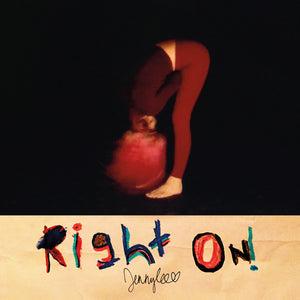 Jennylee (Warpaint) - Right On! - New Vinyl Record 2015 Rough Trade Debut Solo LP - Indie Rock / Art Pop / Goth Rock