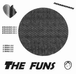 "The Funs - Dragon Sis / Libra Sis - New Vinyl Record 2015 Manic Static 7"" Single - Chicago IL Noise Rock / Post-Punk / Fuzz Pop - V. Tight!"