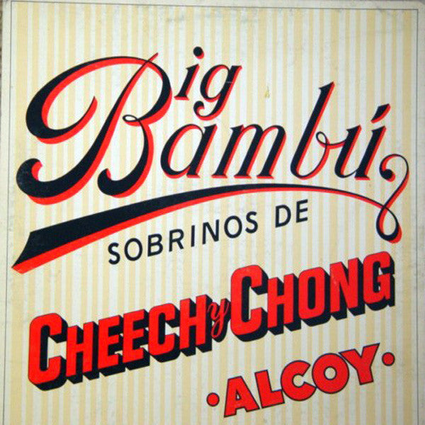 Cheech & Chong ‎– Big Bambú - VG 1972 Stereo USA - Comedy