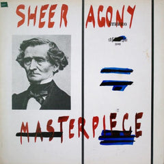 Sheer Agony - Masterpiece - New Vinyl 2015 Couple Skate Records - Post-Punk / Power Pop / Neo-Psychedelia from Montreal!