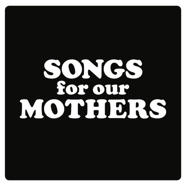 Fat White Family - Songs for our Mothers - New Vinyl Record 2016 Without Consent Records w/ Limited Edition Poster + Download - Lo-Fi / Garage / Experimental Rock