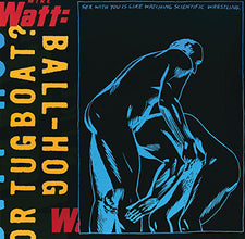 Mike Watt (Minutemen / Firehose!) - Ball-Hog or Tugboat? - New Vinyl 2016 Columbia 20th Anniversary Reissue, Limited Edition Deluxe Gatefold - Post-Punk / Punk Rock