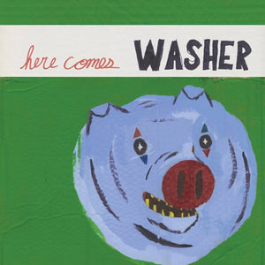 Washer - Here Comes - New Lp Record 2016 USA Vinyl - Indie Rock / Alternative Rock