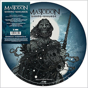 Mastodon - White Walker - New Vinyl Record 2016 Reprise / HBO Limited Edition Game of Thrones Picture Disc! - Metal / Nerdery