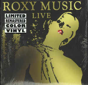 Roxy Music - Live - New Vinyl 2016 3-LP Deluxe Gatefold Limited Edition Remaster on Colored Vinyl - Art-Rock / New Wave / Pop