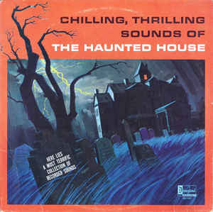 Walt Disney - Chilling, Thrilling Sounds Of The Haunted House - VG+ Lp Record 1964 USA Vinyl -  Special Effects / Holiday