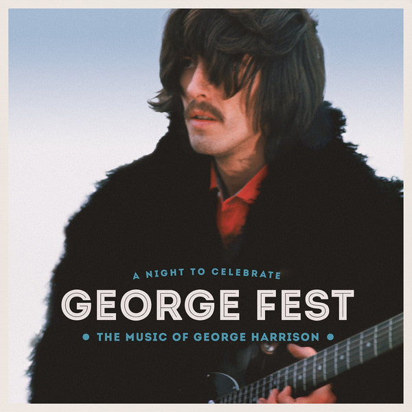 Various ‎– George Fest: A Night To Celebrate The Music Of George Harrison - New 3 Lp Record  2016 USA 180 gram Vinyl & Download - Pop Rock