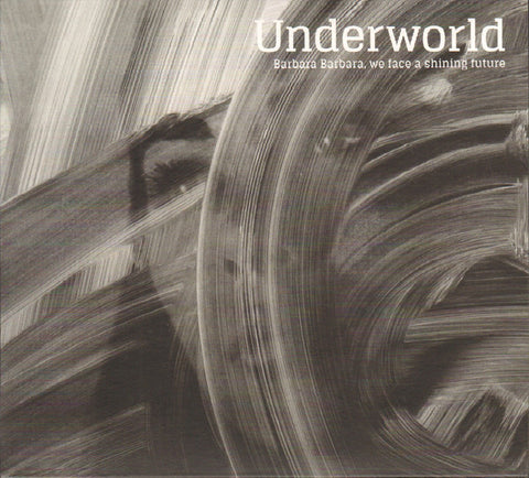 Underworld - Barbara Barbara, We Face a Shining Future - New Lp Record 2016 Caroline Europe Import Vinyl - Electronic / House