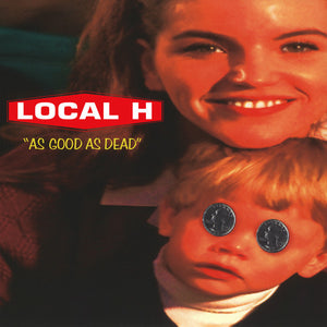 Local H - As Good As Dead (1996) - New Vinyl Record - 2016 Limited Edition Reissue on Red/White Swirl Vinyl - Alt Rock / 90s Rock
