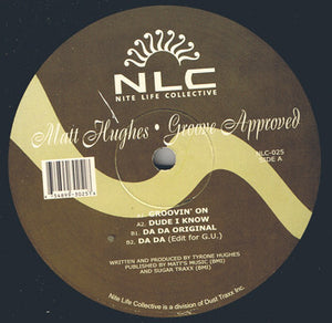 "Matt Hughes ‎– Groove Approved - Mint- 12"" Single USA 2001 - Chicago House"