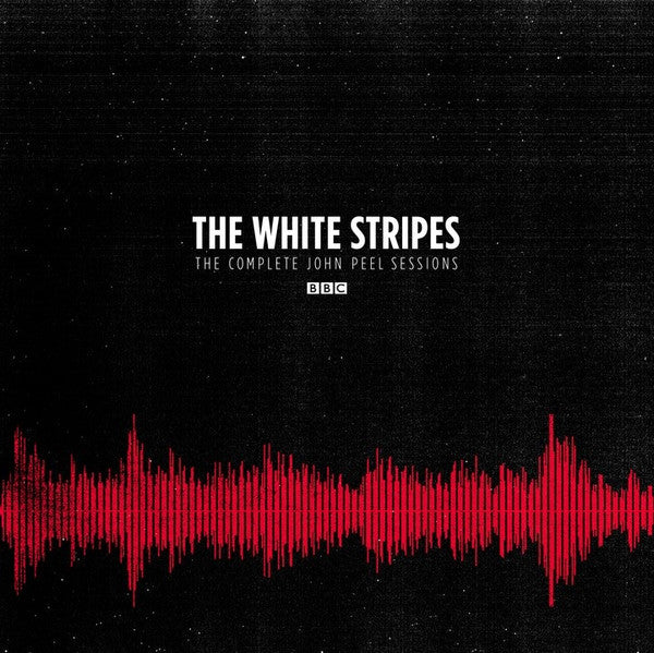 The White Stripes - The Complete John Peel Sessions - New Vinyl 2016 Third Man Records Live BBC 2-LP Gatefold Pressing - Blues / Garage Rock