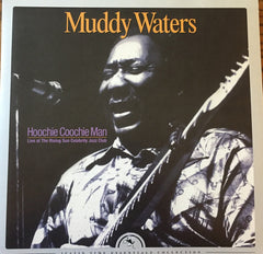 Muddy Waters - Hoochie Coochie Man: Live at The Rising Sun - New Vinyl 2016 Justin Time Record Store Day Deluxe 2-LP Gatefold on 180gram Vinyl + Download - Blues
